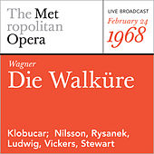 Wagner: Die Walkure (February 24, 1968) by Richard Wagner