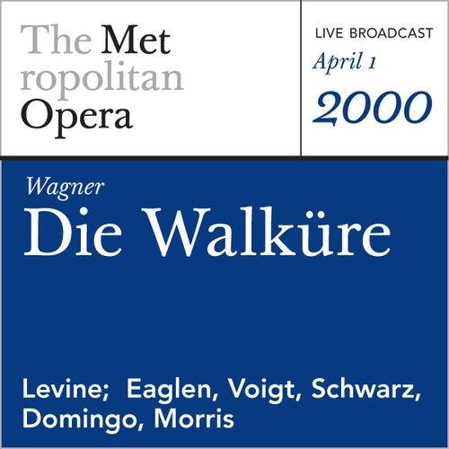 Wagner: Die Walküre (April 1, 2000) by Metropolitan Opera