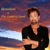 Brandon & The Outpost Band de Brandon