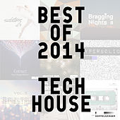 Best of 2014 - Tech House von Various Artists