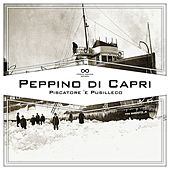 Piscatore 'e Pusilleco by Peppino Di Capri