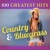 100 Greatest Hits: Country & Bluegrass de Various Artists