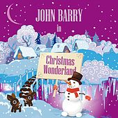 John Barry in Christmas Wonderland von John Barry