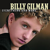 Everything And More by Billy Gilman