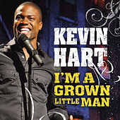 I'm A Grown Little Man by Kevin Hart