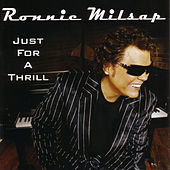 Just For A Thrill de Ronnie Milsap