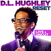 Reset by D.L. Hughley