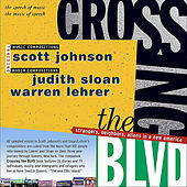 Crossing the Blvd: Strangers, Neighbors, Aliens In A New America de Various Artists