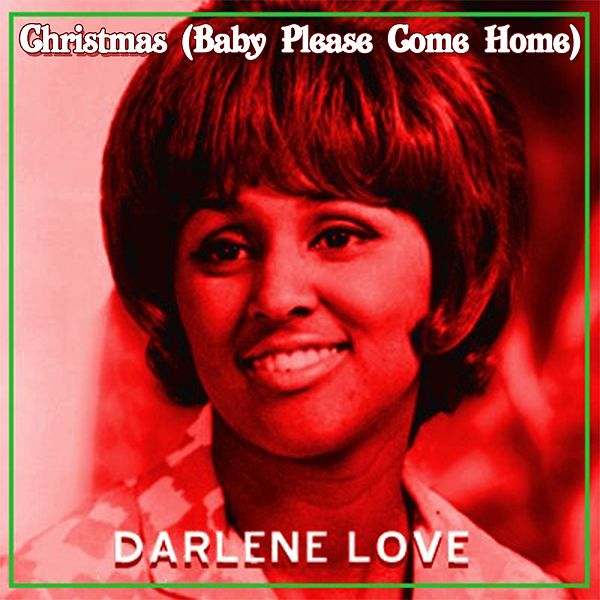 christmas baby please come home single christmas records by darlene love napster - Darlene Love Christmas Baby Please Come Home