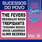 20 Super Sucessos do Povo, Vol. 3 von Various Artists