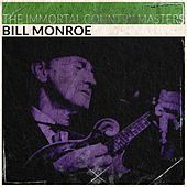 The Immortal Country Masters (Remastered) by Bill Monroe