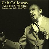 Remastered Collection, Vol. 5 by Cab Calloway