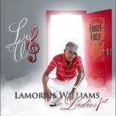 Ladies 1st by Lamorris Williams
