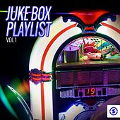 Juke Box Playlist, Vol. 1 by Various Artists
