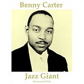 Jazz Giant (Remastered 2014) de Benny Carter