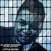 Classic Summer Blues Masters de Little Milton