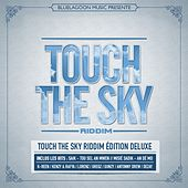 Touch the Sky Riddim (Edition Deluxe) de Various Artists