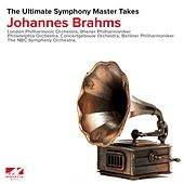 Brahms: The Ultimate Symphony Master Takes von Various Artists