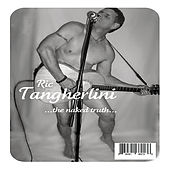 ...The Naked Truth by Ric Tangherlini