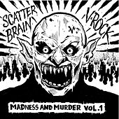 Madness and Murder, Vol. 1 de Scatterbrain