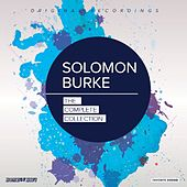 The Complete Collection by Solomon Burke