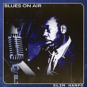 Blues on Air de Slim Harpo