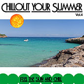 Chillout your Summer de Various Artists