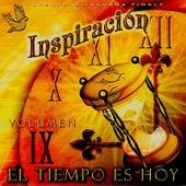 El Tiempo Es Hoy, Vol. IX by Inspiracion