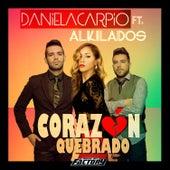 Corazón Quebrado (feat. Alkilados) de Daniela Carpio