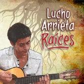 Raices de Lucho Arrieta