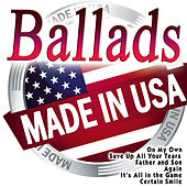 Ballads Made in USA by Various Artists