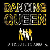 Dancing Queen: A Tribute To ABBA von Music Makers