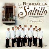 El Último Beso by La Rondalla De Saltillo