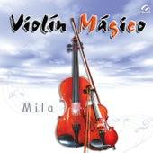 Violín Magico by Mila Khodorkovsky