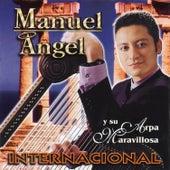 Internacional - Manuel Angel y Su Arpa Maravillosa by Manuel Angel