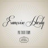 Per tanto tempo de Francoise Hardy