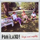 High and Mighty by Portland