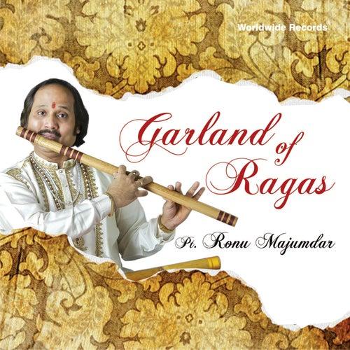 Garland of Ragas by Pandit Ronu Majumdar