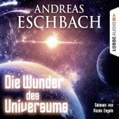 Die Wunder des Universums (Kurzgeschichte) von Andreas Eschbach