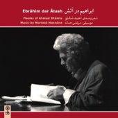 Ebrahim Dar Atash von Ahmad Shamlu