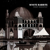 Fort Nightly de White Rabbits