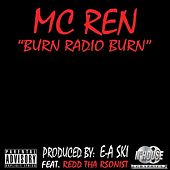 Burn Radio Burn - Single de MC Ren