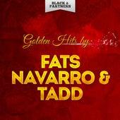 Golden Hits By Fats Navarro & Tadd Dameron von Fats Navarro
