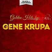Golden Hits By Gene Krupa de Gene Krupa