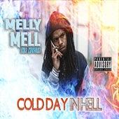 Cold Day In Hell von Melly - Mell Tha Mobsta