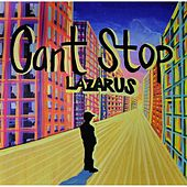 Can't Stop by Lazarus