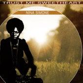 Trust Me Sweetheart by Nina Simone