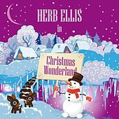 Herb Ellis in Christmas Wonderland von Herb Ellis