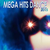 Mega Hits Dance 2015 (50 Super Hits Dance House and Electro for Your Special Festival Party) von Various Artists