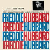 Here To Stay by Freddie Hubbard